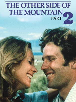 """poster for the mid-1970's film """"the other side of the mountain part 2""""."""