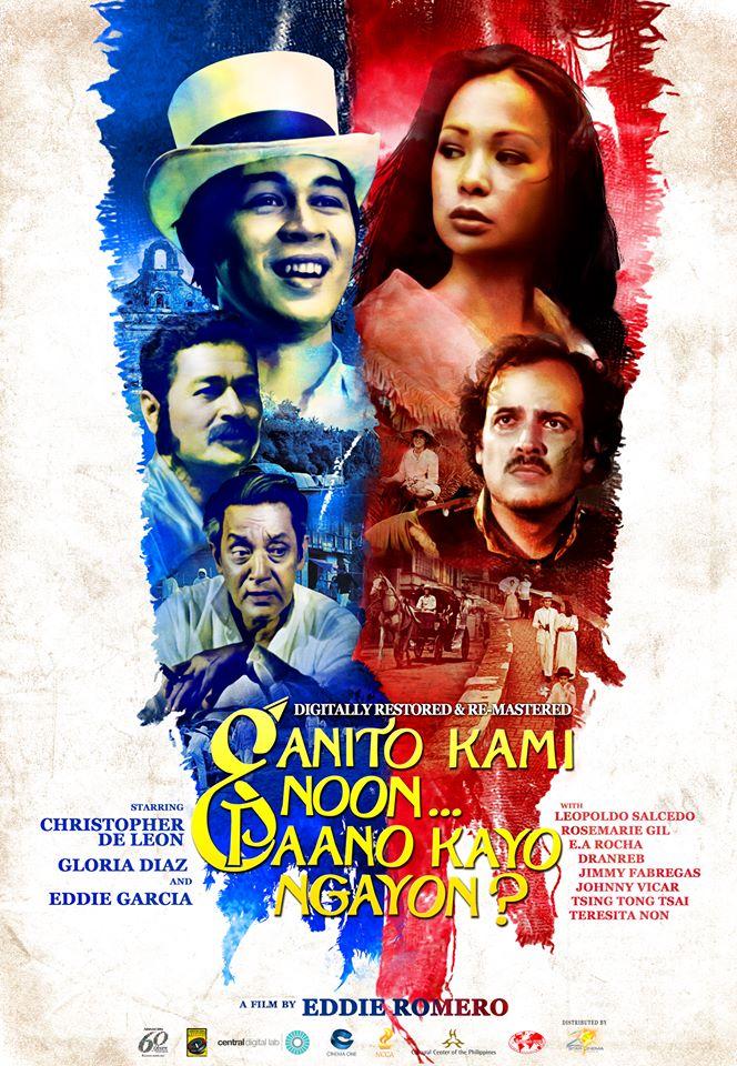 """the new poster of the filipino classic film """"ganito kami noon, paano kayo ngayon"""""""