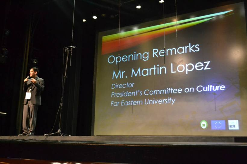 Opening Remarks of Mr. Martin Lopez, Director of FEU President's Committee on Culture. — at FEU Auditorium.